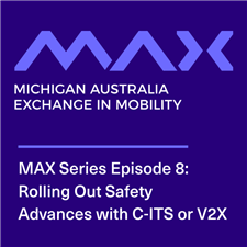 MAX: Rolling Out Safety Advances with C-ITS or V2X